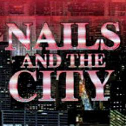 NAILS AND THE CITY